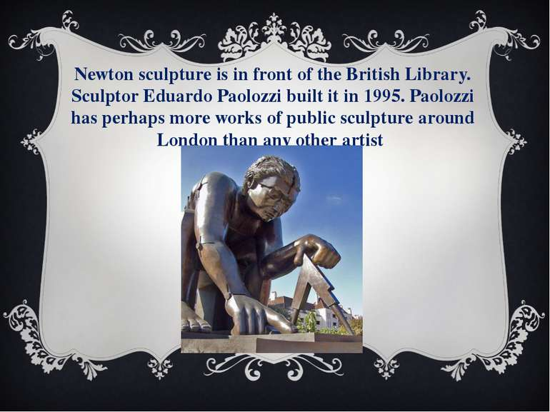 Newton sculpture is in front of the British Library. Sculptor Eduardo Paolozz...