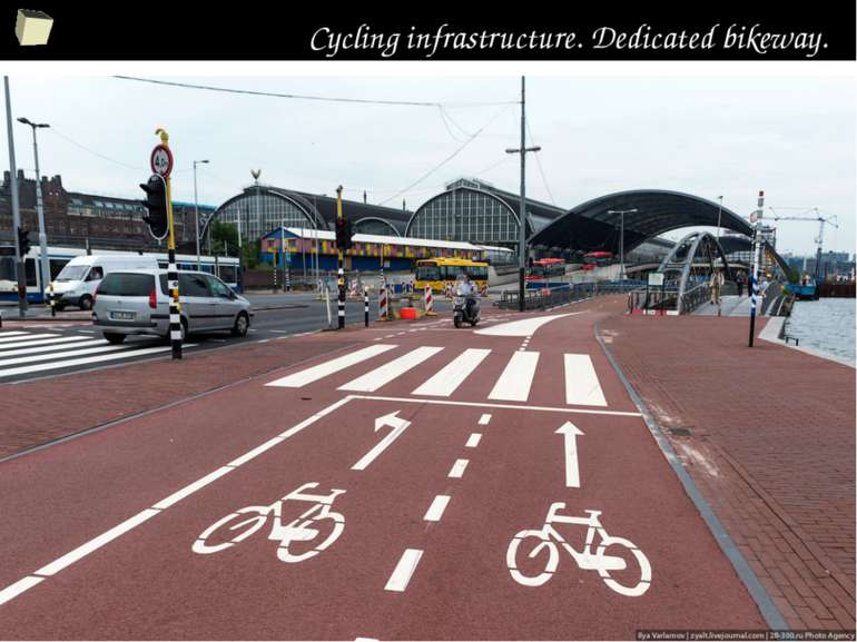 Cycling infrastructure. Dedicated bikeway. *