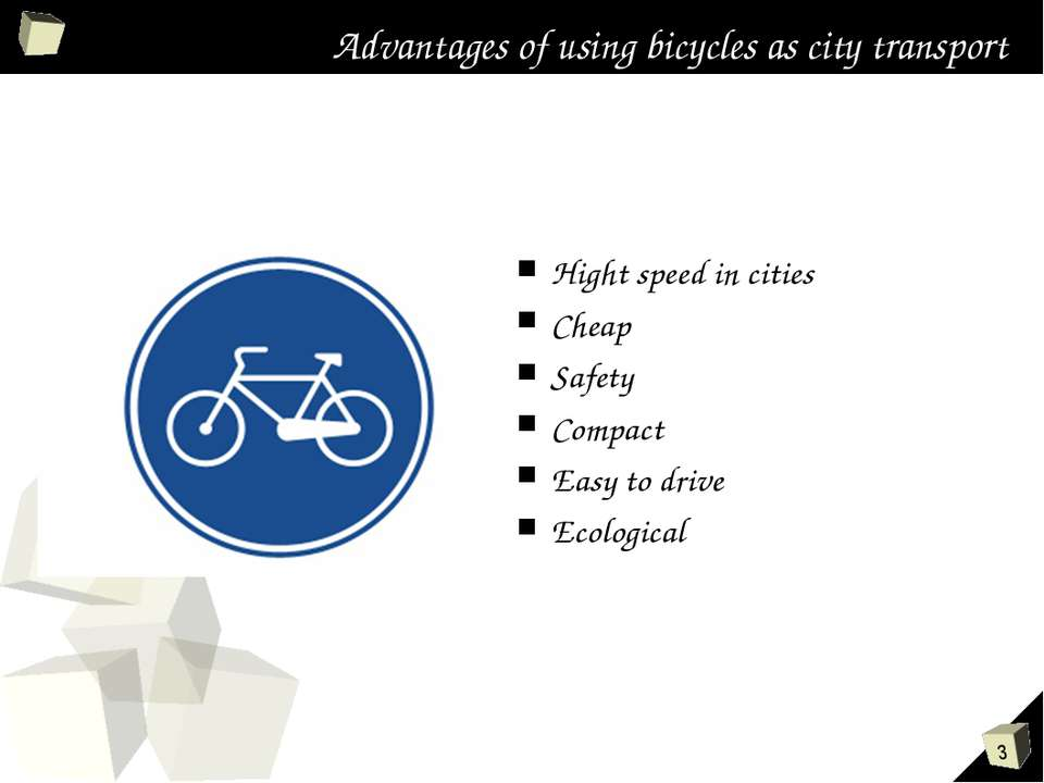Advantages of using bicycles as city transport Hight speed in cities Cheap Sa...