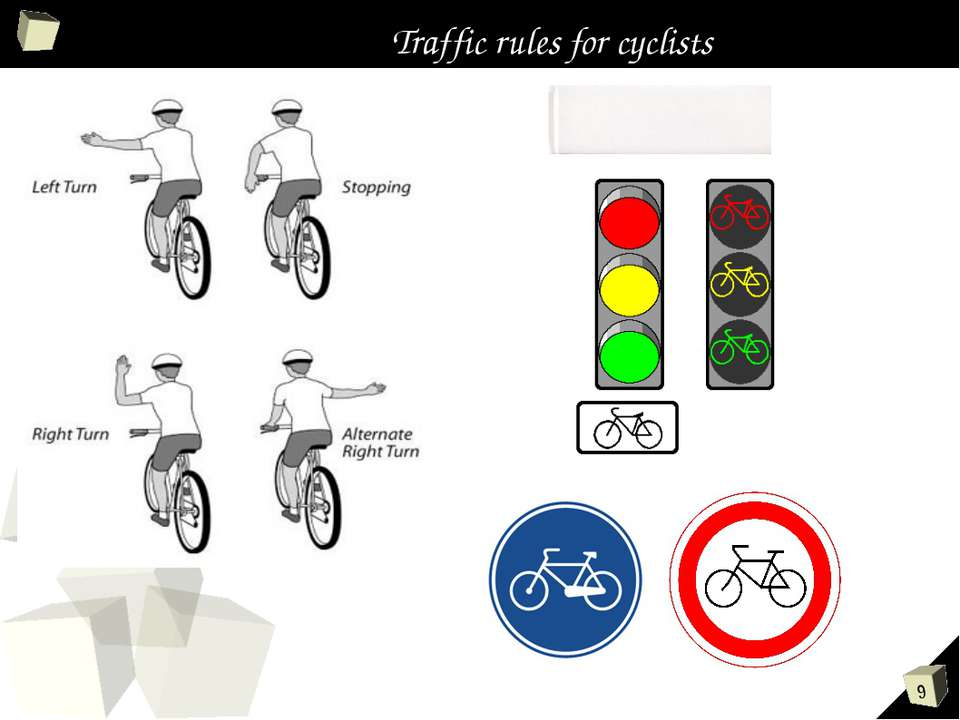 Traffic rules for cyclists *