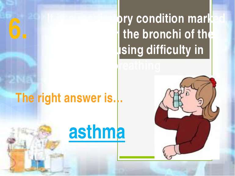 It is a respiratory condition marked by spasm in the bronchi of the lungs, ca...