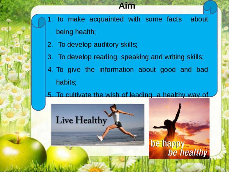 Aim To make acquainted with some facts about being health; To develop auditor...