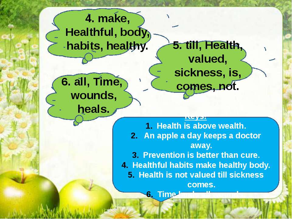 4. make, Healthful, body, habits, healthy. 5. till, Health, valued, sickness,...