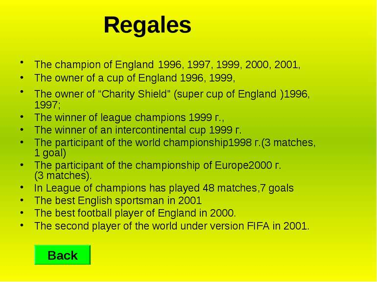 Regales The champion of England 1996, 1997, 1999, 2000, 2001, The owner of a ...