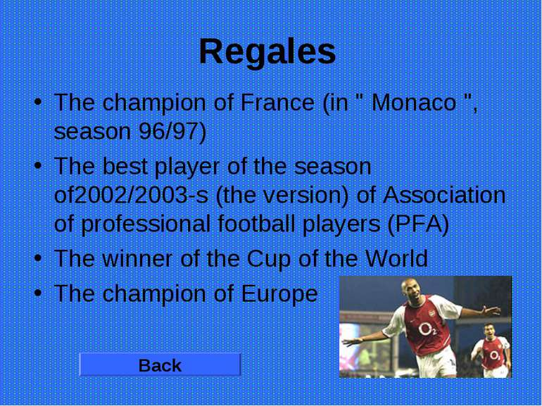 "Regales The champion of France (in "" Monaco "", season 96/97) The best player ..."