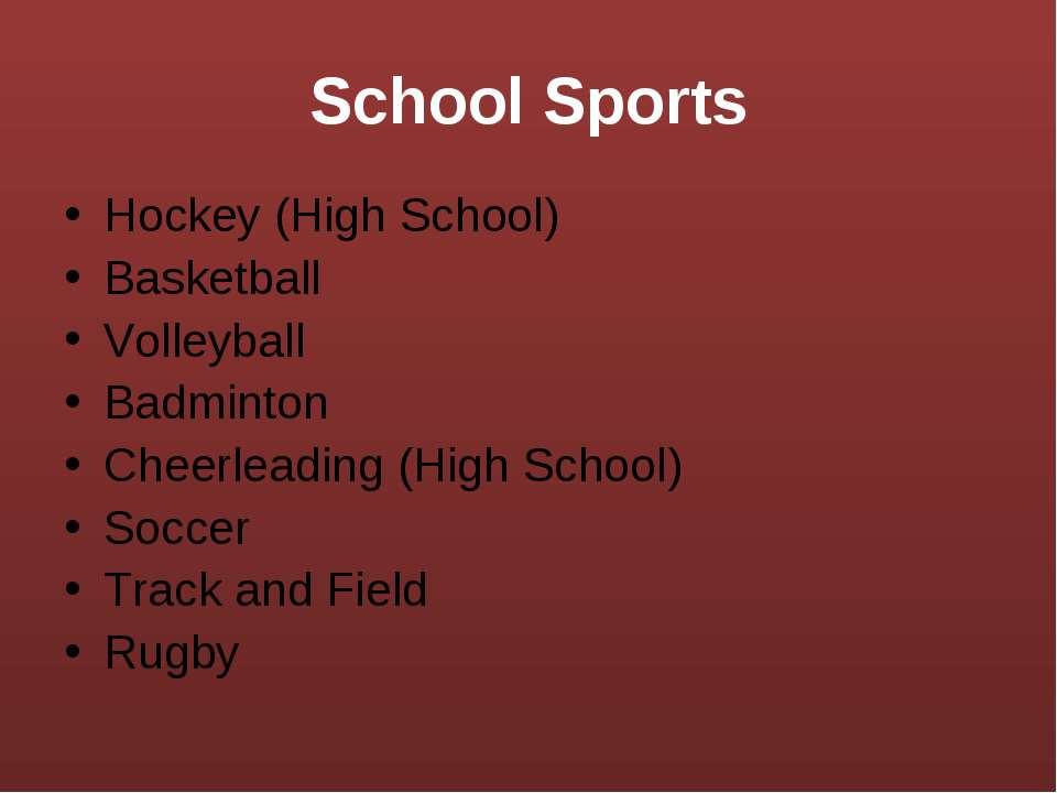 Hockey (High School) Hockey (High School) Basketball Volleyball Badminton Che...