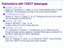 Publications with TAROT telescopes 2009A&A...503..783S Statta, G., Pozanenko,...