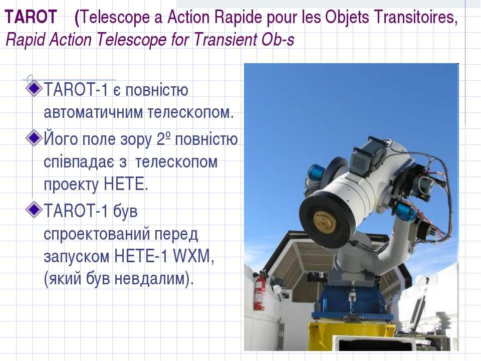 TAROT (Telescope a Action Rapide pour les Objets Transitoires, Rapid Action T...
