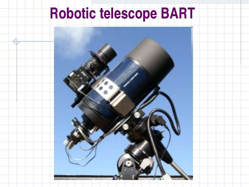 Robotic telescope BART