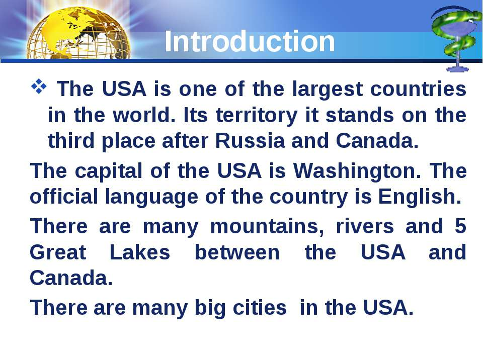 Introduction The USA is one of the largest countries in the world. Its territ...