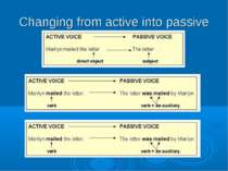 Changing from active into passive