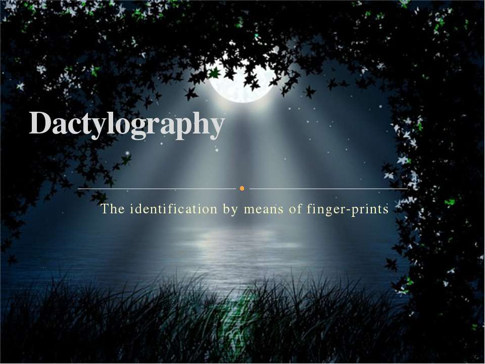 The identification by means of finger-prints Dactylography