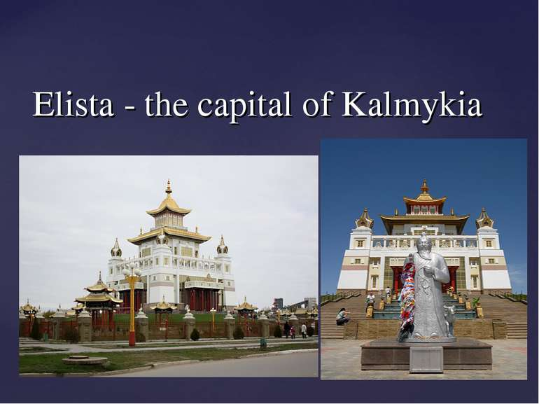 Elista - the capital of Kalmykia