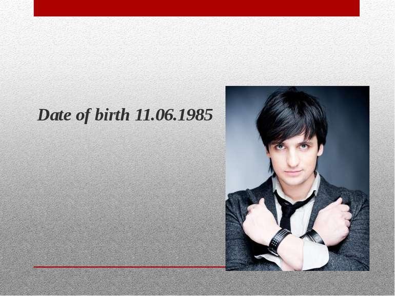 Date of birth 11.06.1985