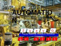 AUTOMATION O. u e v 5 2 1 1 Z Kazan National Research Technical University g r.
