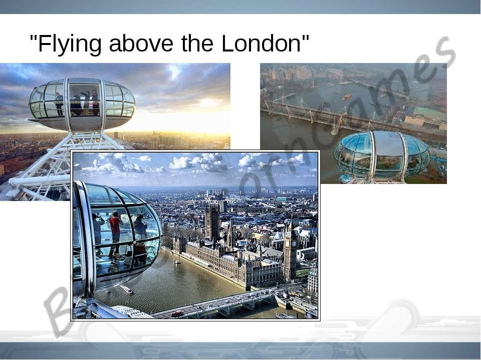 """Flying above the London"""