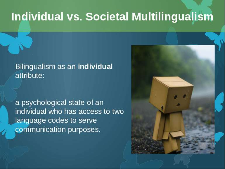 Bilingualism as an individual attribute: a psychological state of an individu...