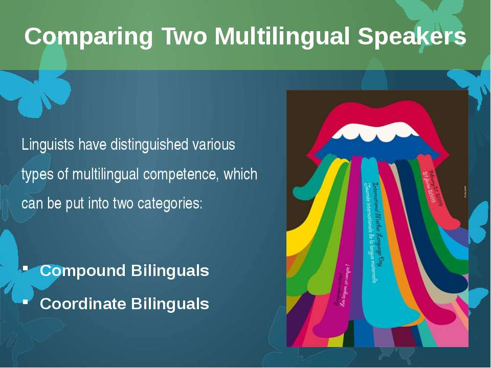 Linguists have distinguished various types of multilingual competence, which ...