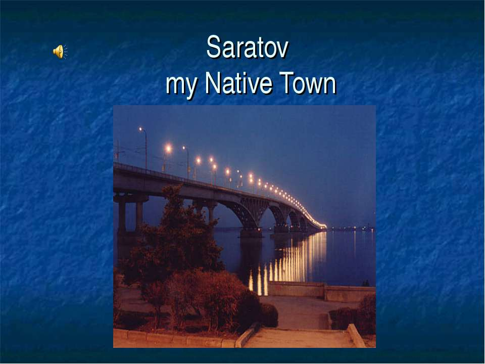 Saratov my Native Town