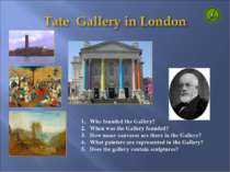 Who founded the Gallery? When was the Gallery founded? How many canvases are ...