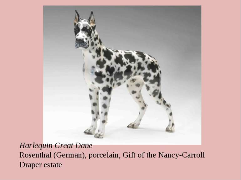 Harlequin Great Dane Rosenthal (German), porcelain, Gift of the Nancy-Carroll...