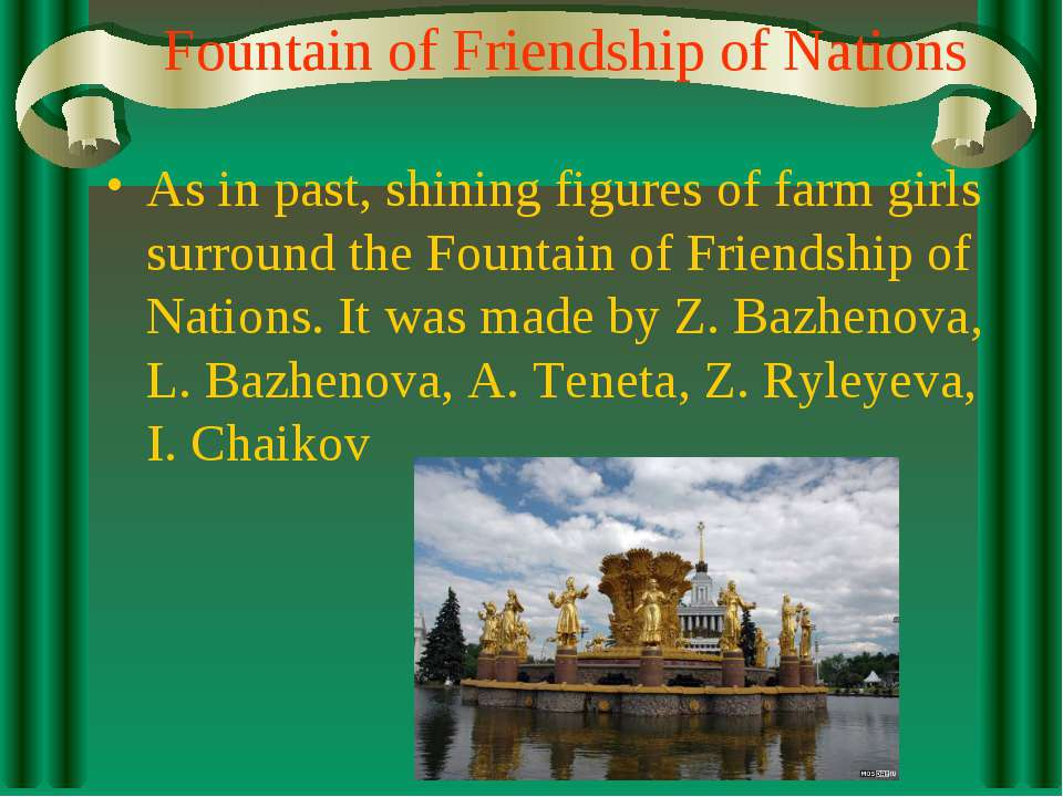 Fountain of Friendship of Nations As in past, shining figures of farm girls s...