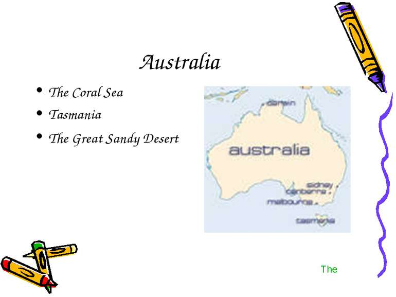 Australia The Coral Sea Tasmania The Great Sandy Desert The