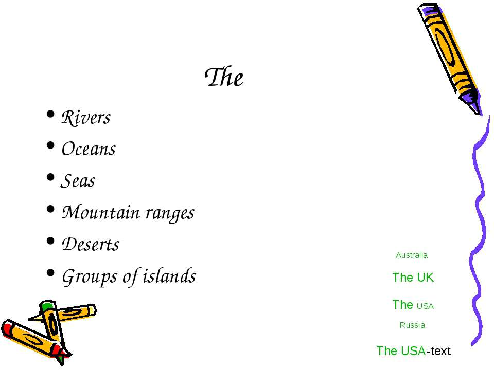 The Rivers Oceans Seas Mountain ranges Deserts Groups of islands Australia Th...