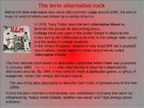 Before the term alternative rock came into common usage around 1990, the sort...