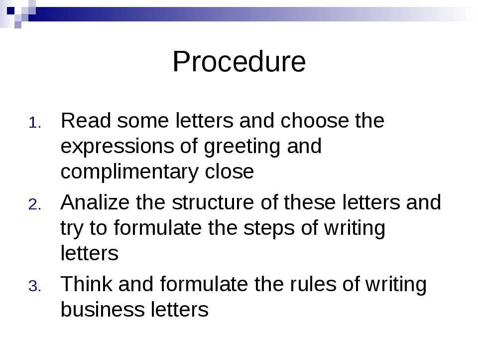 Procedure Read some letters and choose the expressions of greeting and compli...