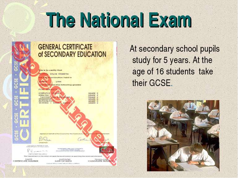 The National Exam At secondary school pupils study for 5 years. At the age of...