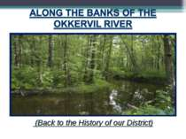 Along the banks of the Okkervil river
