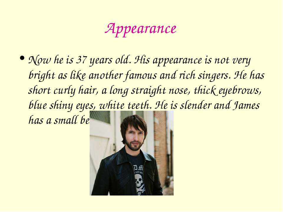 Appearance Now he is 37 years old. His appearance is not very bright as like ...