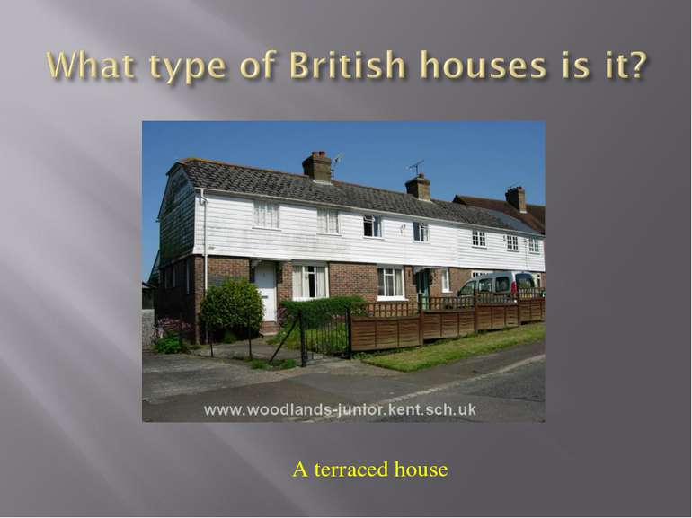 A terraced house