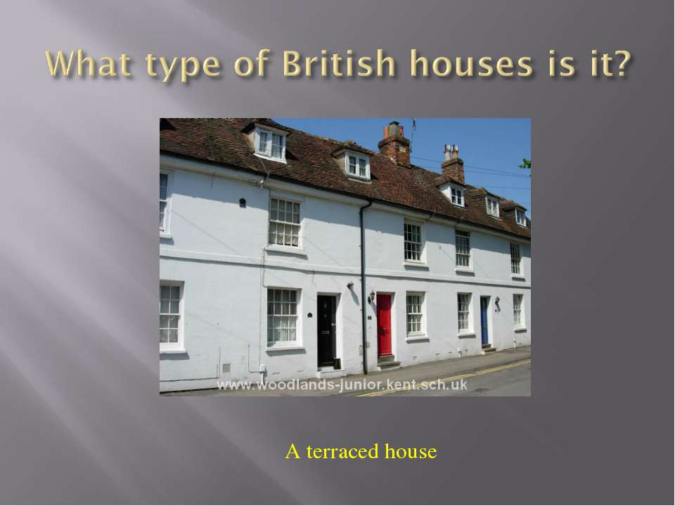 A terraced house