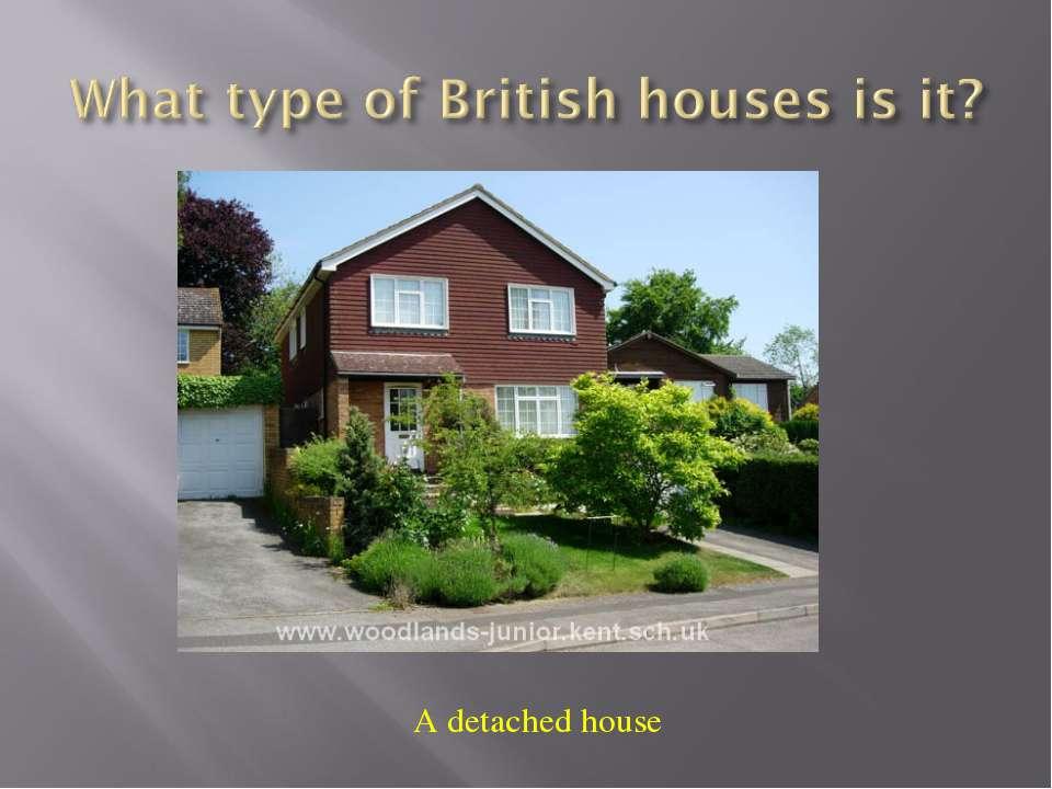 A detached house
