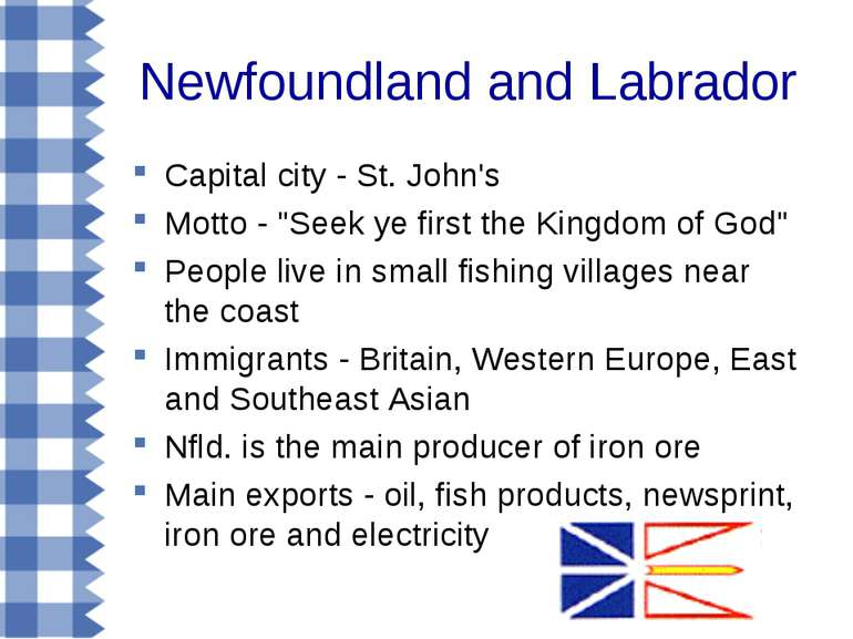 "Newfoundland and Labrador Capital city - St. John's Motto - ""Seek ye first th..."