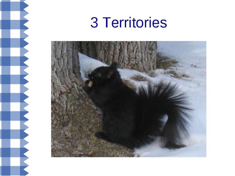 3 Territories