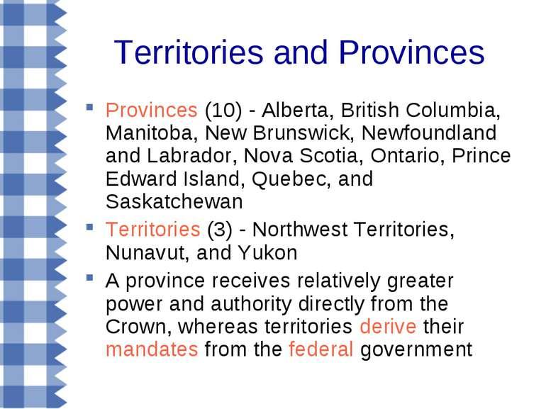 Territories and Provinces Provinces (10) - Alberta, British Columbia, Manitob...