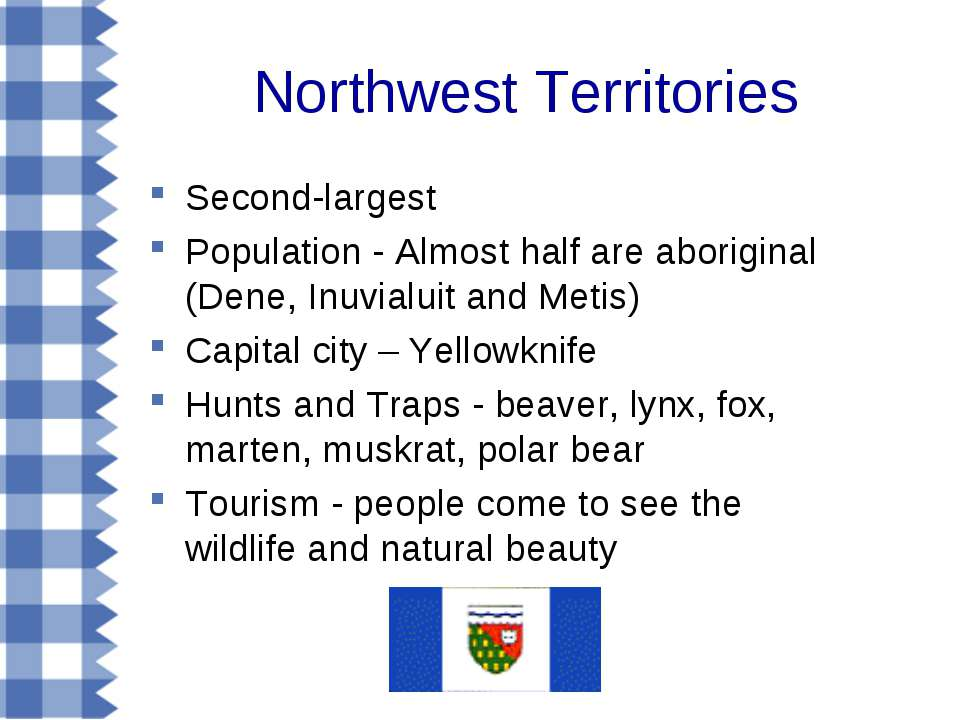 Northwest Territories Second-largest Population - Almost half are aboriginal ...