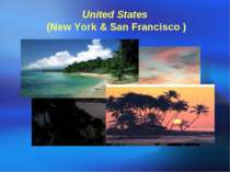 United States (New York & San Francisco ) Famous sceneries: 1. 金门桥The Gold...