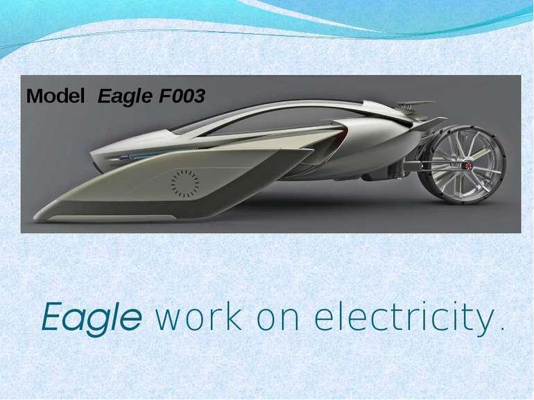 Eagle work on electricity. Model Eagle F003