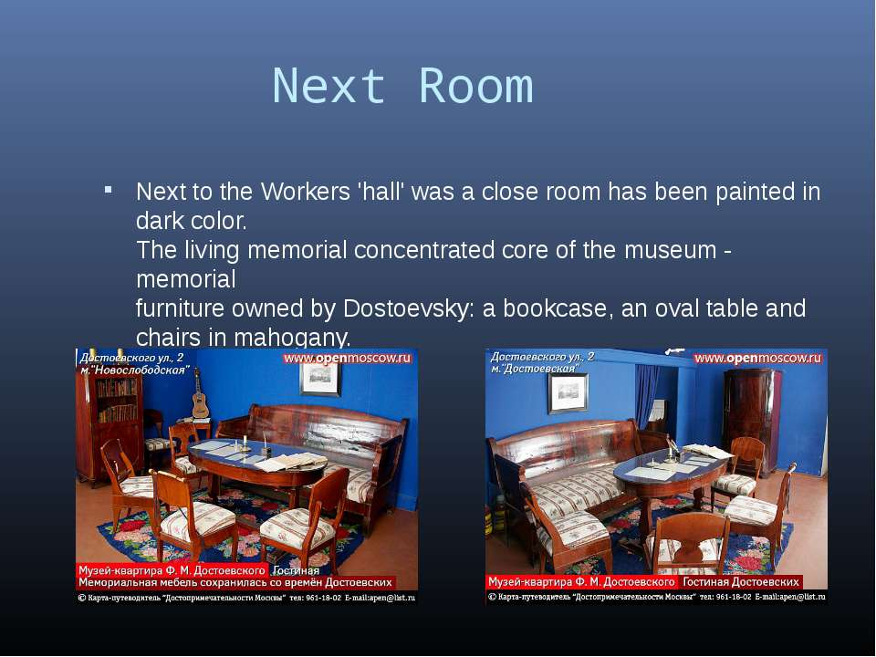 Next Room Next to the Workers 'hall' was a close room has been painted in dar...