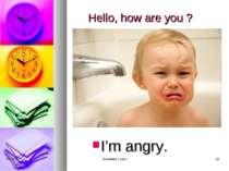 Hello, how are you ? I'm angry. * Snowflake Tuyen * Snowflake Tuyen