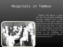 Hospitals in Tambov Tambov had shown a great care for the wounded residents, ...