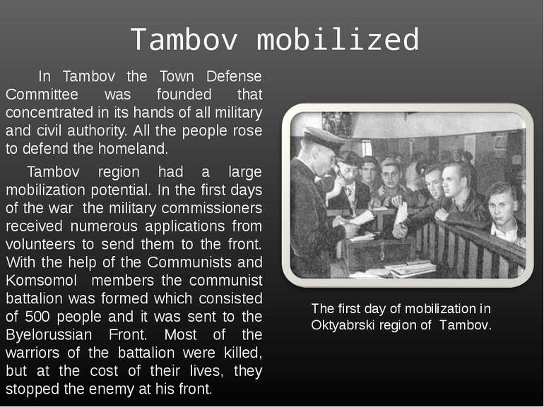 Tambov mobilized In Tambov the Town Defense Committee was founded that concen...