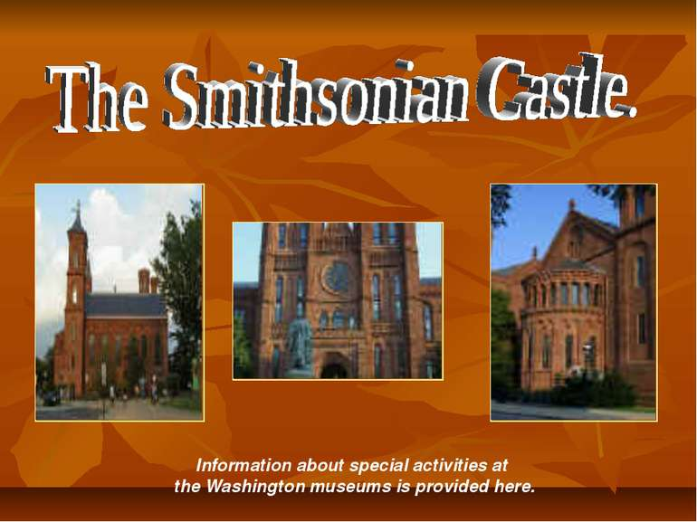 Information about special activities at the Washington museums is provided here.