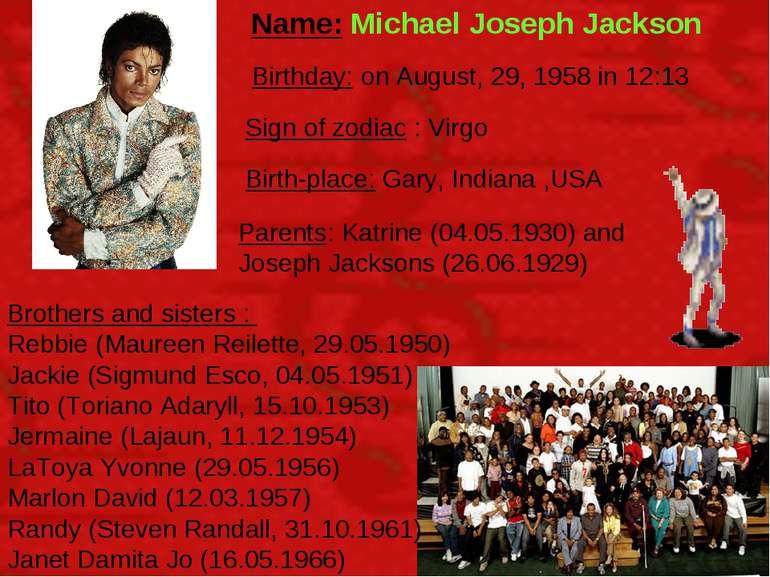 Name: Michael Joseph Jackson Brothers and sisters : Rebbie (Maureen Reilette,...