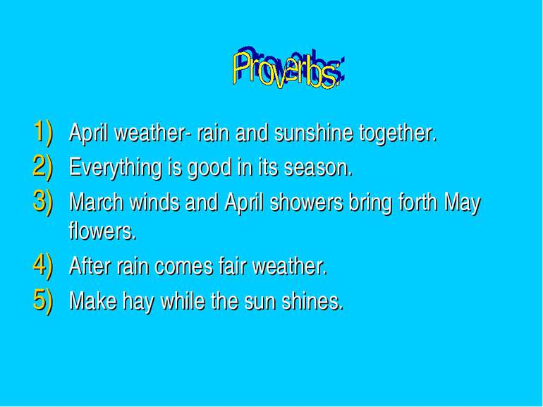 April weather- rain and sunshine together. Everything is good in its season. ...
