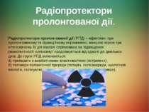 Радіопротектори пролонгованої дії. Радіопротектори пролонгованої дії (РПД) – ...